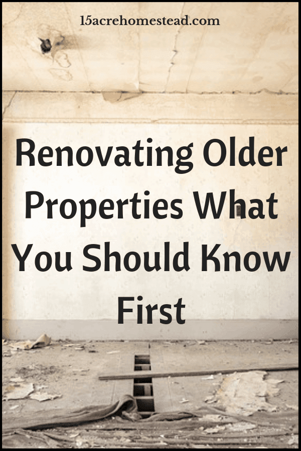 Renovating older properties is very challenging. Following these tips can make the job a little bit easier.