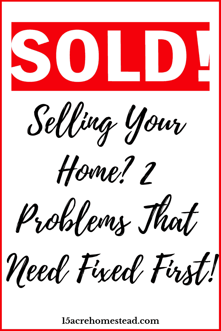 If you are selling your home in the near future you may want to check on these 2 possible problems before you list your home on the market.