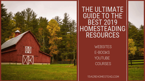 2019 Homesteading Resources