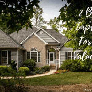 2 Big Home Improvements For Adding Value To Your Home
