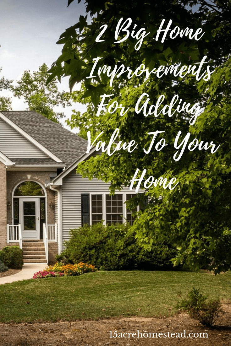 Are you looking to add value to your current home? Then you need to consider the 2 biggest improvements that add the most value to your home right now!