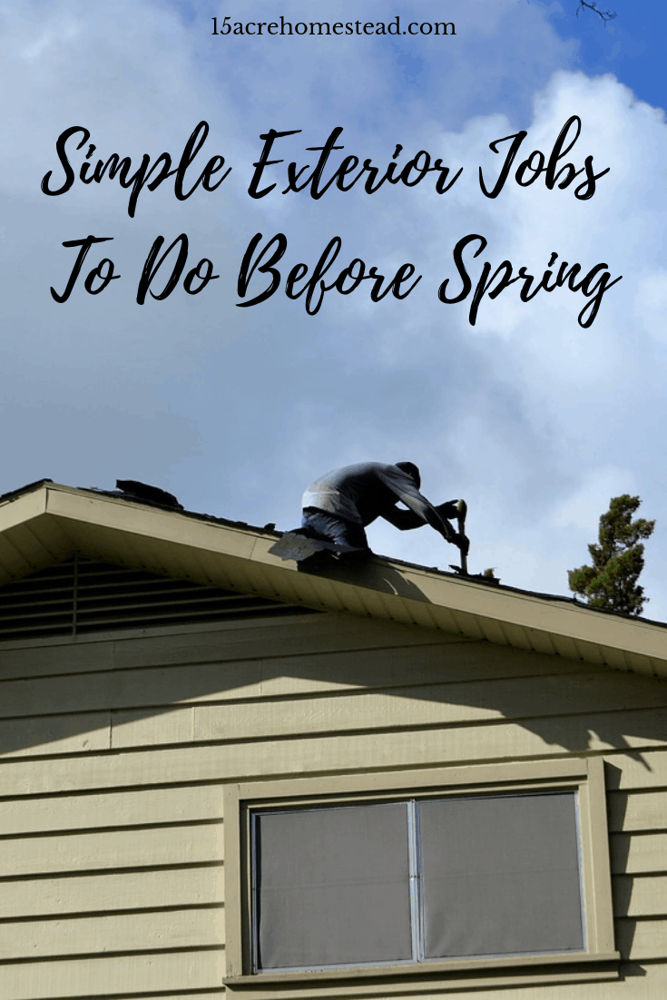 Now is the ideal time for you to get some of those simple exterior jobs done in the house and the garden before the temperature heats up.