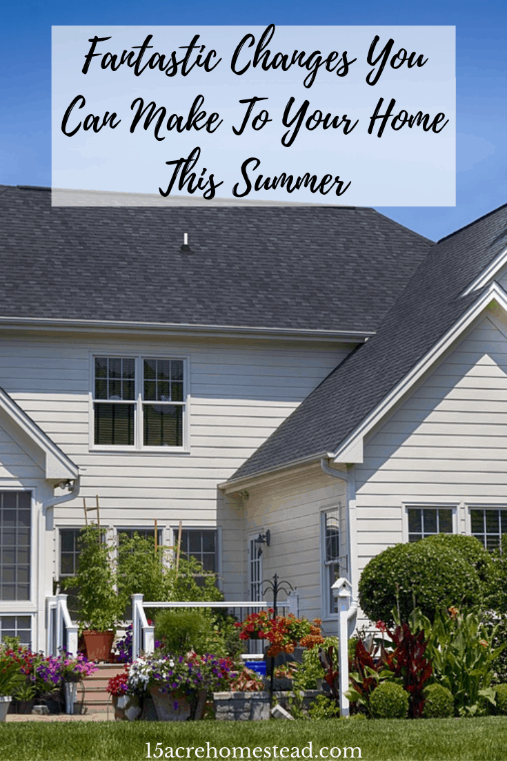There are many changes you can make to your home to make it a warm and inviting space both outside and in.