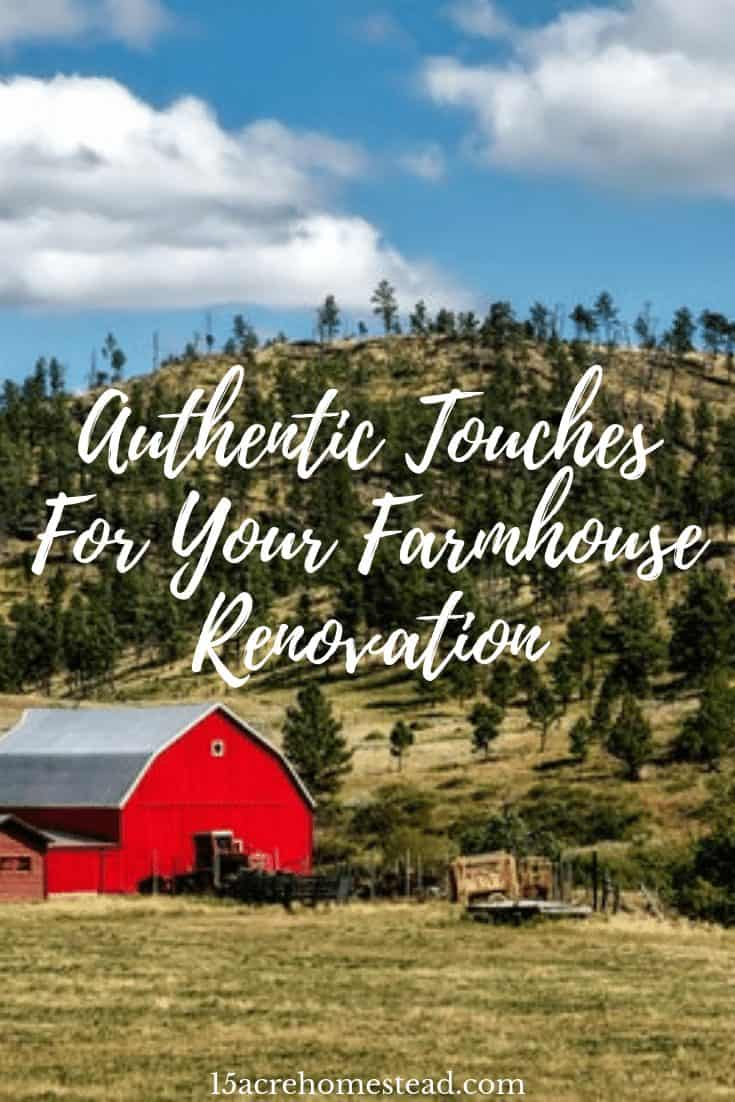 Adding some authentic touches to your farmhouse renovation will make for a more successful project. Check out the suggestions in this post to learn more.