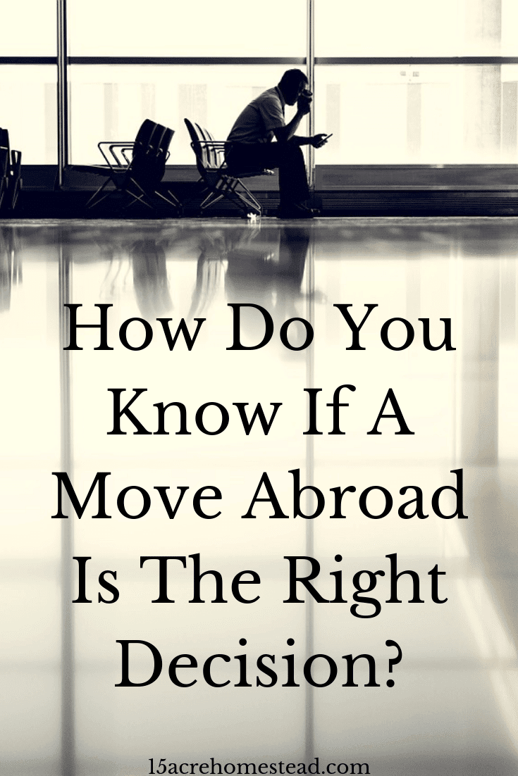 If you are considering moving abroad, there are a few things you need to think about before you make the decision.