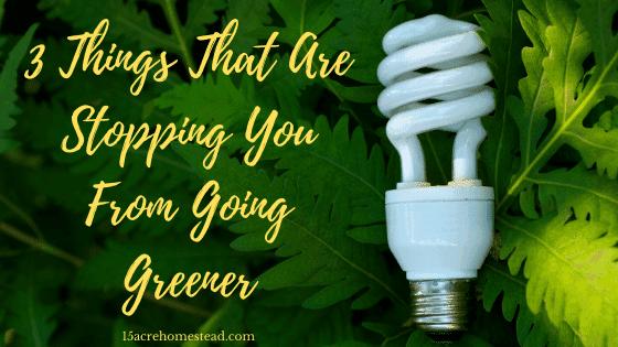 going greener
