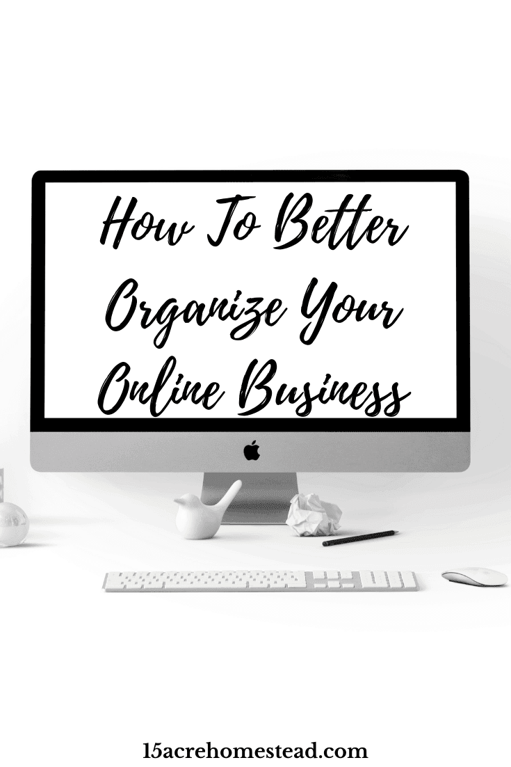 Follow these simple tips to better organize your online business this year.