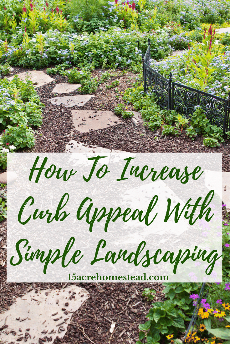 Increase the curb appeal on your homestead with these simple, budget-friendly tips using natural materials.