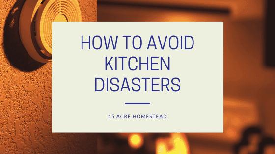 avoid kitchen disasters