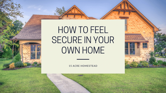 feel secure in your own home