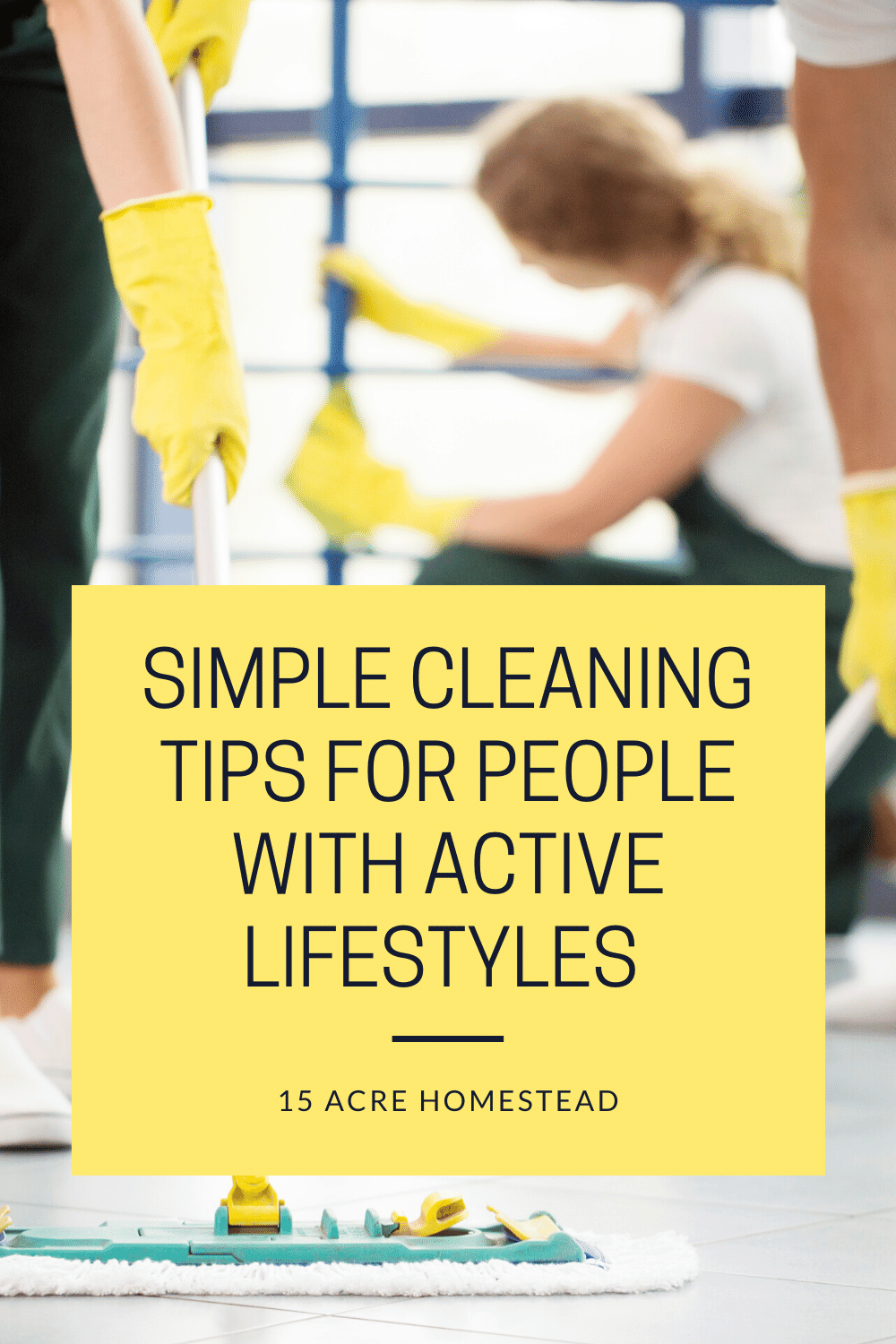 Follow these simple cleaning tips to get and keep your home tidy and clean.