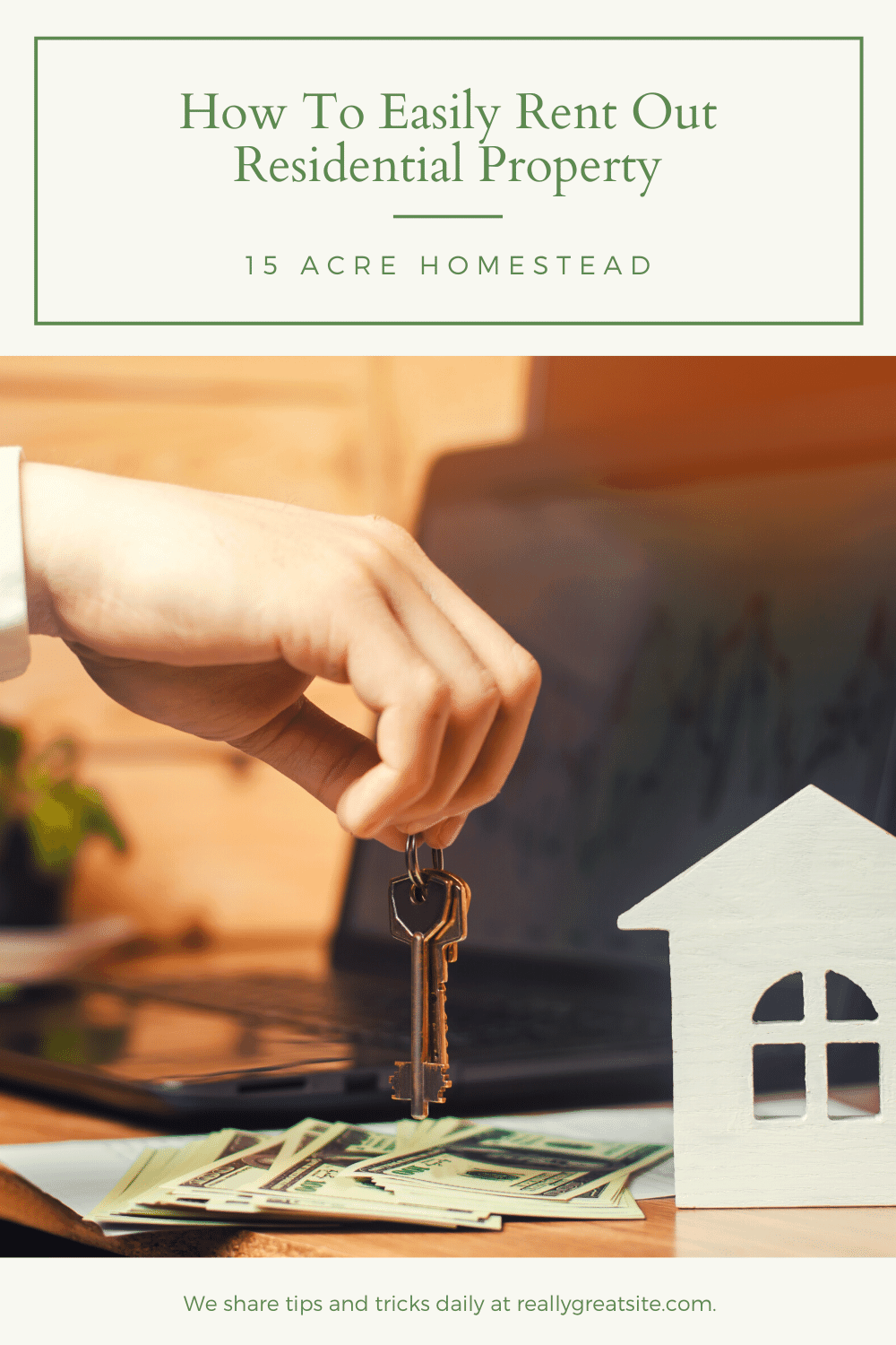 Looking to rent out your property anytime soon? Here are some great tips to get you started!