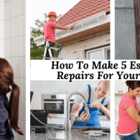How To Make 5 Essential Repairs For Your Home