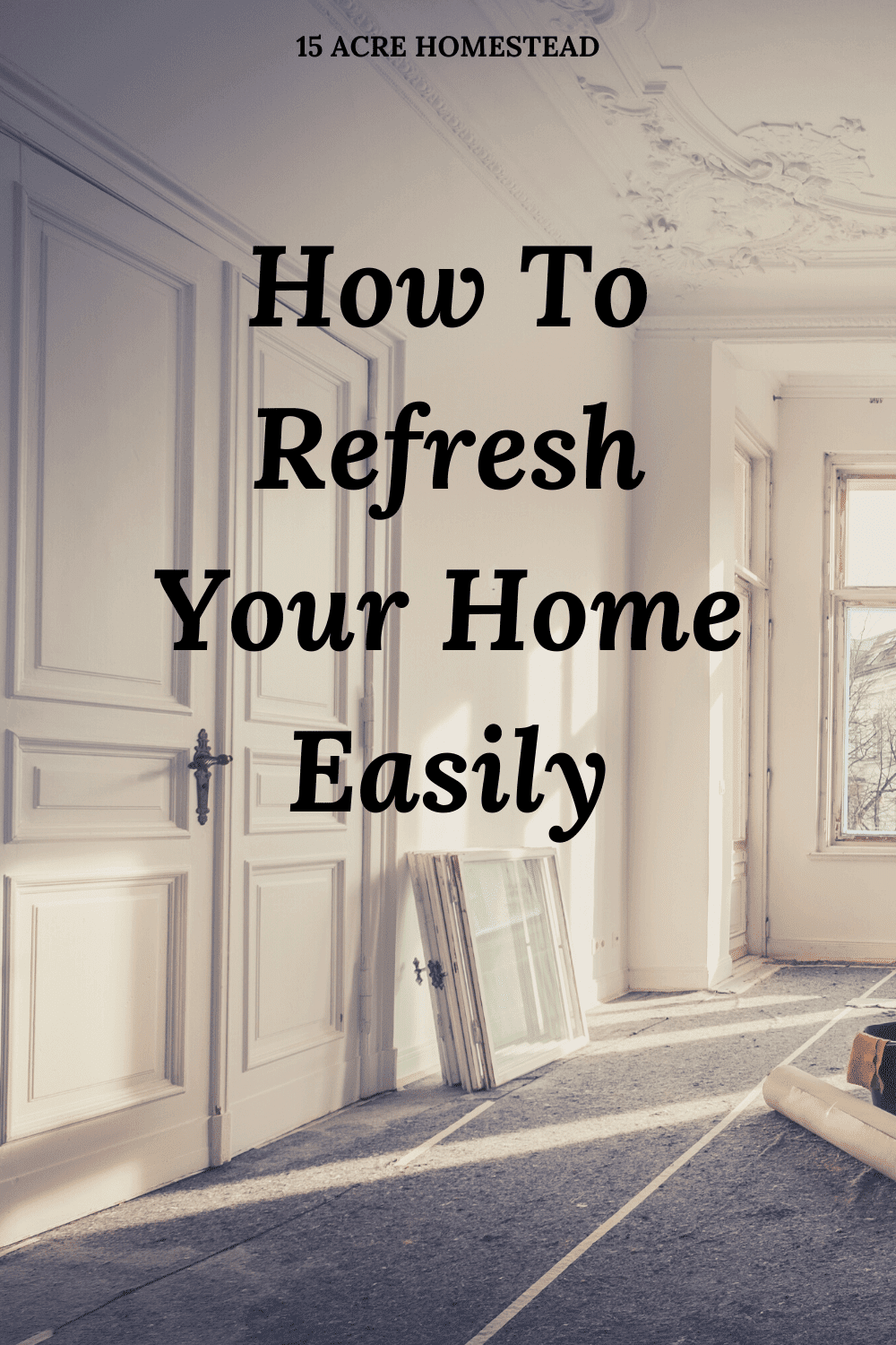 Looking to refresh your house? Then try these simple tips to do a complete refresh easily!