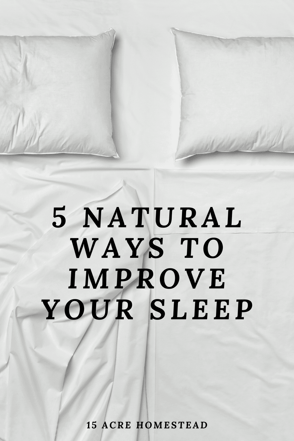 Try these 5 natural ways to get the best sleep you can.