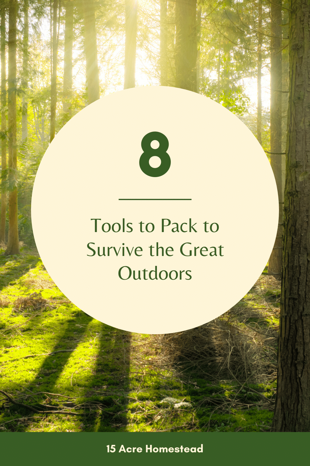 If you're going to explore the great outdoors it is important to pack these 8 important tools that are important to your survival.