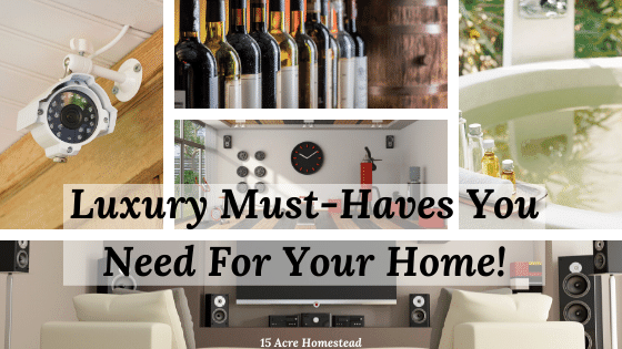 luxury must-haves