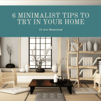 6 Minimalist Tips To Try In Your Home