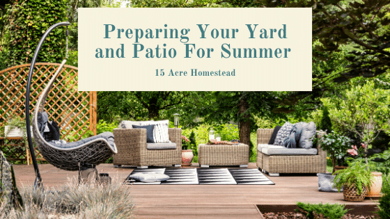 Preparing your yard and patio for summer