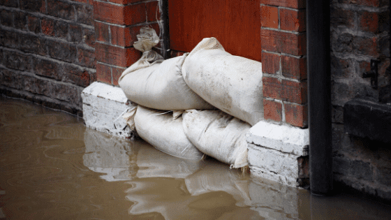 Placing sandbags at your door can protect your nest from flood waters
