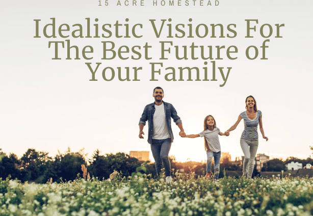 In an uncertain world, we can still make choices to have a better future for our family.