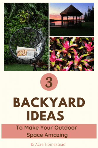 Use these 3 backyard ideas to turn your outdoor space into a cozy, comfortable space you will want to spend time at.