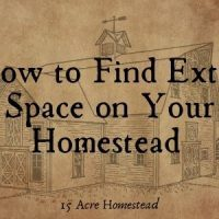 How to Find Great Essential and Extra Space on Your Homestead Quickly and Easily