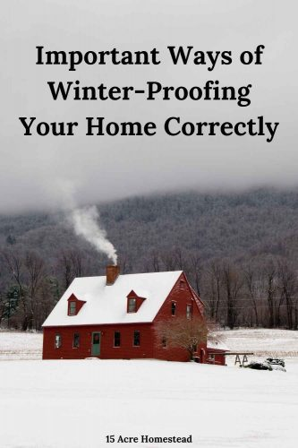 Use these suggestions for winter-proofing your home well before winter arrives.