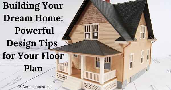 Featured image for building your dream home