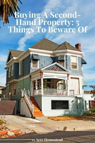Before buying a second-hand property, here are some very important things you should look for and be aware of.