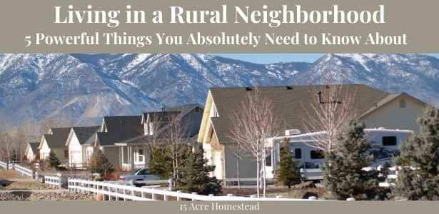 living in a rural neighborhood featured image