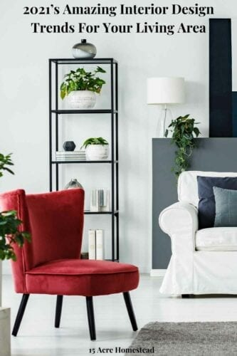 It is not all about what is fashionable, you do need to be comfortable in your new décor, but for some inspiration here are five top interior design trends for your living room do-over.