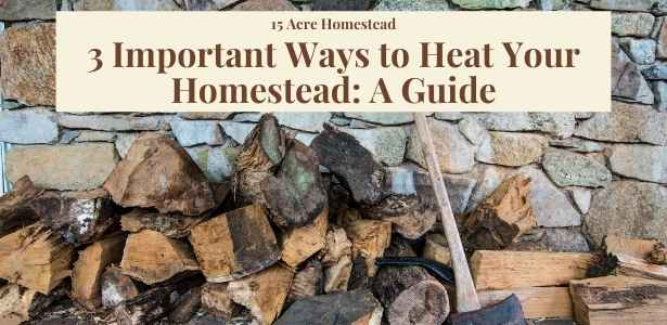 heat your homestead featured image