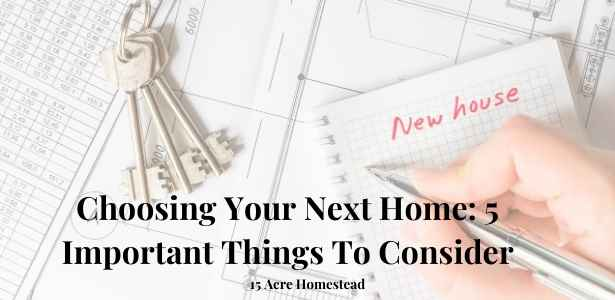 choosing your next home featured image