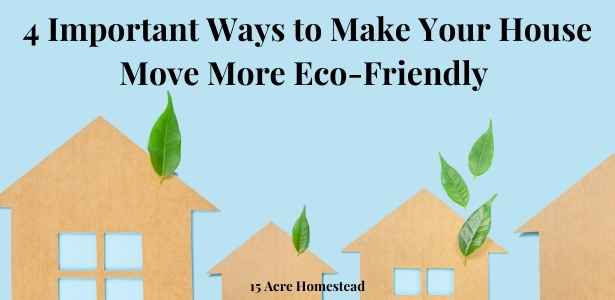 make your house move more eco-friendly featured image