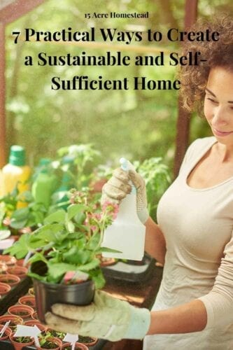 With a few upgrades and changes to your habits, you can make your current home more self-sufficient. Running a sustainable and self-sufficient home will also allow you to save money in the long run, and it's very satisfying in other ways.