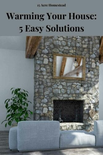 You should be living in a house that is temperate and feels comfortable no matter the weather outside, and below, I have put together some of the ways that you can start warming your house as much as possible. You can do them all or try just one, but either way, you should try out whatever will work for your home!