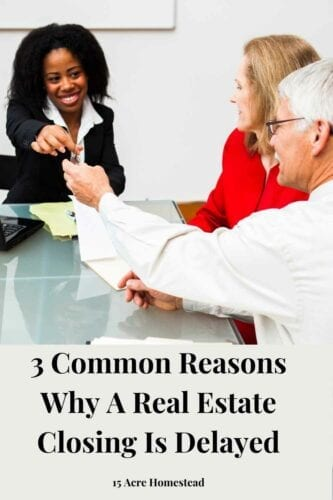Are you wondering what can delay your real estate closing? Here are a few factors that are worth noting.