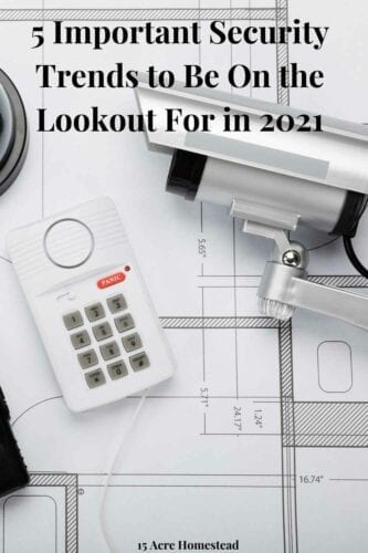 Stay up to date with the latest home security trends in 2021!
