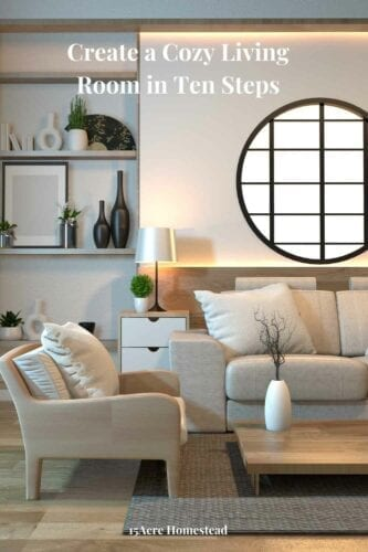 Your living room is your retreat. It's a place where you can kick back and relax with friends or family. Or you can simply enjoy some peace and quiet by yourself. When it is time to decorate your living room, create a cozy living room in ten steps.