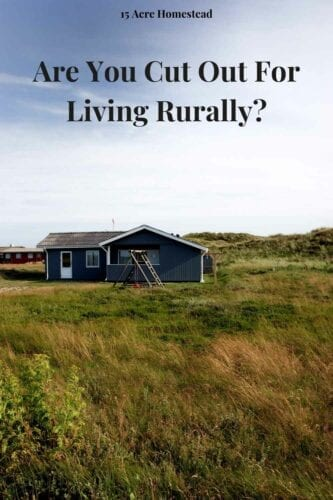 Living rurally is a dream for many people. Especially those on a homesteading journey. But is living rurally for you? Find out here.