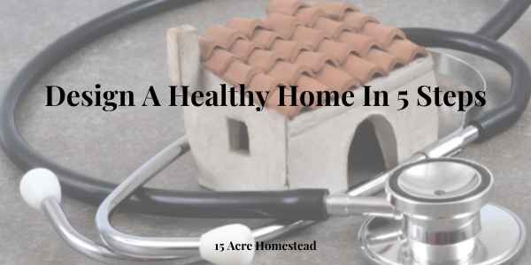 design a healthy home featured image