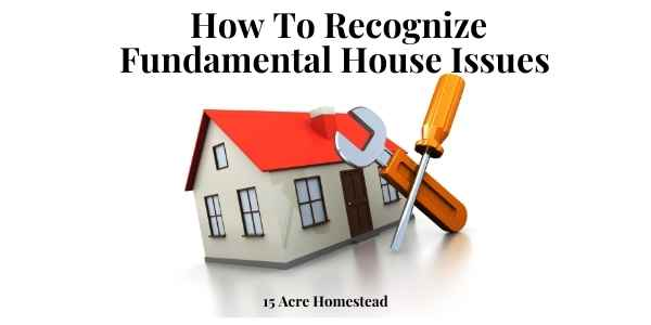 fundamental house issues