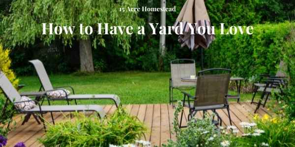 Have a Yard You Love featured Image