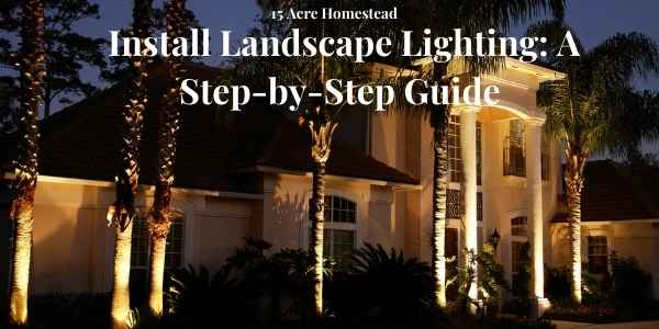 Install Landscape Lighting featured image