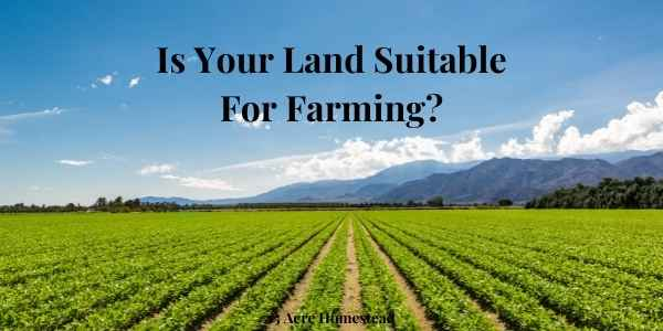 land suitable for farming featured image