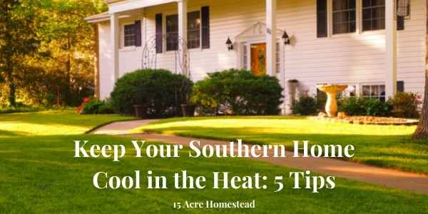 keep your southern home cool featured image