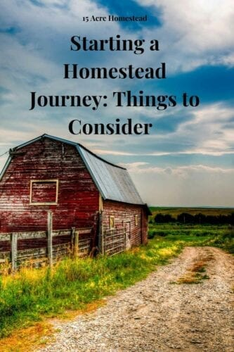 Starting your homestead journey correctly and stress-free means taking the time to do things right. These critical tips will guide you as you begin your rewarding life journey into homesteading.