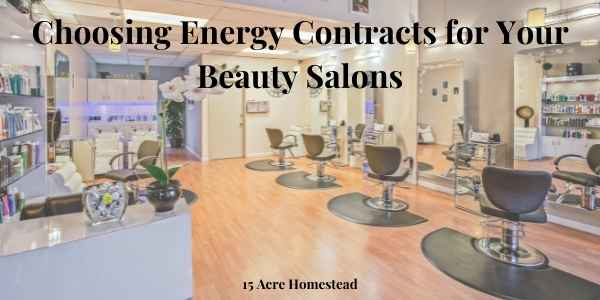 Before you open your beauty salon, consider these tips for choosing between the energy contracts available for your business.