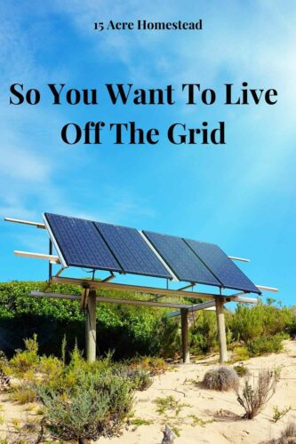 Learn the basics of what you will need to live off the grid in this post.